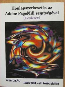 Dr. Kovács Adrián - Honlapszerkesztés az Adobe PageMill segítségével [antikvár]