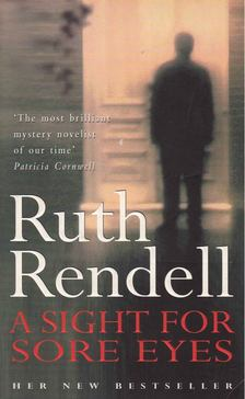 Ruth Rendell - A Sight for Sore Eyes [antikvár]