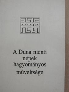Albert Ernő - A Duna menti népek hagyományos műveltsége [antikvár]