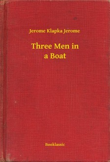 Klapka Jerome Jerome - Three Men in a Boat [eKönyv: epub, mobi]