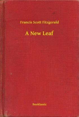 F. Scott Fitzgerald - A New Leaf