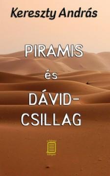 Kereszty András - Piramis és Dávid-csillag [eKönyv: epub, mobi]