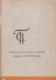 Tersánszky J. Jenő - Sarkantyúvirág [antikvár]