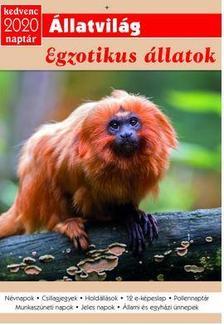 Kedvenc Naptár 2020 - Egzotikus állatok