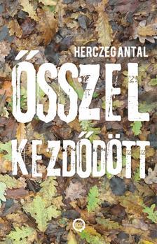 Herczeg Antal - Ősszel kezdődött