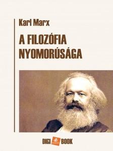 Karl Marx - A filozófia nyomorúsága [eKönyv: epub, mobi]