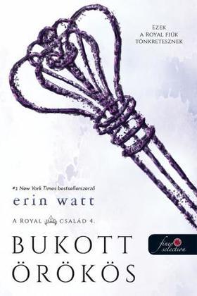Erin Watt - Bukott örökös (A Royal család 4.)