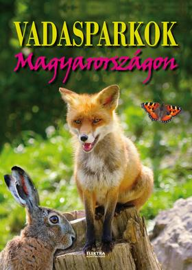 Vida Péter - Vadasparkok Magyarországon