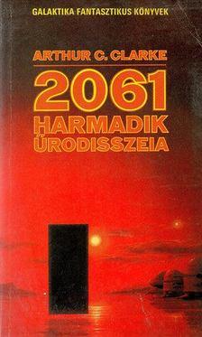Arthur C. Clarke - 2061. Harmadik űrodisszeia [antikvár]