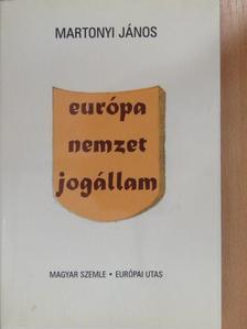 Martonyi János - Európa, nemzet, jogállam (dedikált példány) [antikvár]