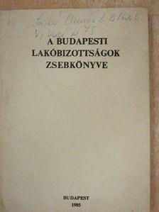 Bárdos Iván - A budapesti lakóbizottságok zsebkönyve [antikvár]