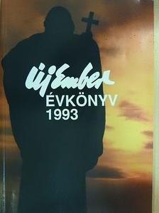 Ágoston Julián - Új Ember Évkönyv 1993 [antikvár]