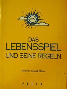 Florence Scovel Shinn - Das Lebensspiel und seine Regeln [antikvár]
