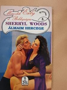Sherryl Woods - Álmaim hercege [antikvár]