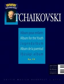 CSAJKOVSZKIJ (TCHAIKOVSKI) - IFJÚSÁGI ALBUM OP.39 (JUGENDALBUM) KÖZREADJA SOLYMOS PÉTER