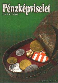 Juhász Gábor - Pénzképviselet [antikvár]