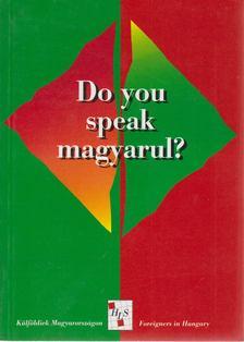 R. Székely Julianna - Do you speak magyarul? [antikvár]