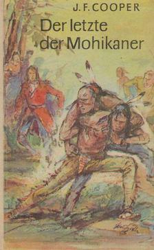 J. F. Cooper - Der Letzte der Mohikaner [antikvár]