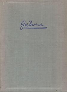 Gábor Andor - Irodalmi tanulmányok [antikvár]