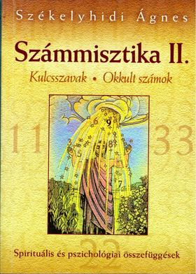 Székelyhidi Ágnes - Számmisztika II. [antikvár]