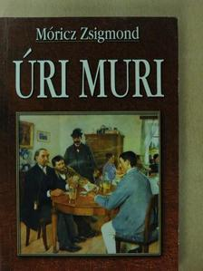 Móricz Zsigmond - Úri muri [antikvár]