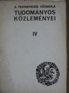Apor Péter - A Testnevelési Főiskola tudományos közleményei 1974/I-IV. [antikvár]