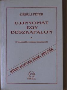 Zirkuli Péter - Ujjnyomat egy deszkafalon [antikvár]