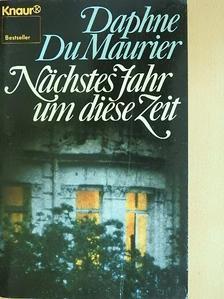 Daphne du Maurier - Nächstes Jahr um diese Zeit [antikvár]