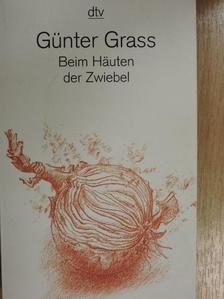 Günter Grass - Beim Häuten der Zwiebel [antikvár]