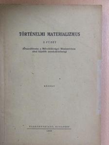 Dr. Bimbó Mihályné - Történelmi materializmus 2. [antikvár]
