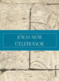 JÓKAI MÓR - Útleírások [eKönyv: epub, mobi]