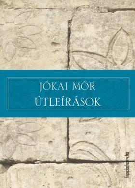 JÓKAI MÓR - Útleírások