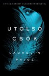 Laurelin Paige - Utolsó csók [eKönyv: epub, mobi]