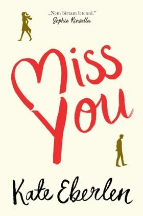 Kate Eberlen - Miss You [eKönyv: epub, mobi]