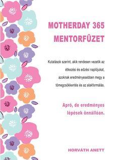 Horváth Anett, blogger - Motherday 365 Mentorfüzet