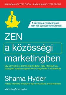 Shama Hyder - Zen a közösségi marketingben