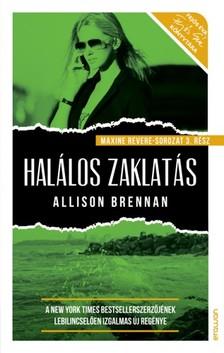 Allison Brennan - Halálos zaklatás - Maxine Revere sorozat 3. [eKönyv: epub, mobi]