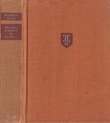 Heinrich Mann - Implinirea si sfirsitul lui Henri IV [antikvár]