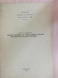 Szabadváry F. - Neuere Angaben zu Franz Joseph Müllers Entdecker des Tellurs, Tätigkeit [antikvár]