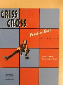 Ágnes Enyedi - Criss Cross - Beginner - Practice Book [antikvár]