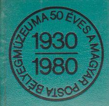 Simon Tamás - 50 éves a Magyar Posta bélyegmúzeuma 1930-1980 (mini) [antikvár]