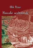 Illik Péter - Harcoló uradalmak