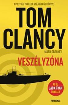 Tom Clancy - Veszélyzóna