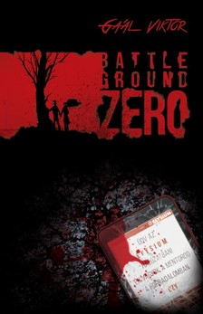 Gaál Viktor - Battleground Zero [eKönyv: epub, mobi]