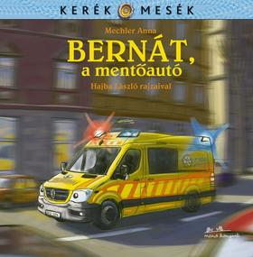 Mechler Anna - Bernát, a mentőautó - ÜKH 2019
