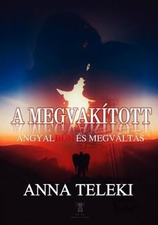 Teleki Anna - A Megvakított [eKönyv: epub, mobi]