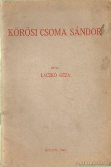 Laczkó Géza - Körösi Csoma Sándor [antikvár]