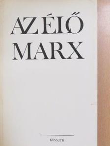 Lukács József - Az élő Marx [antikvár]