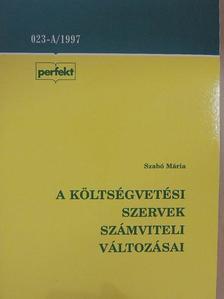 Szabó Mária - A költségvetési szervek számviteli változásai [antikvár]