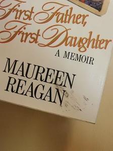 Maureen Reagan - First Father, First Daughter [antikvár]